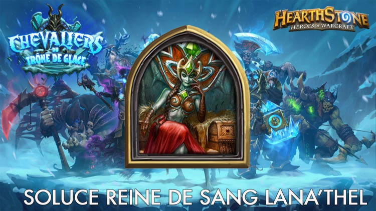 Hearthstone : guide Lana'thel