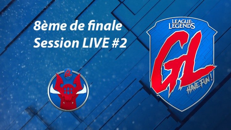 League Of Legends La Grosse Ligue : live 8e de finale