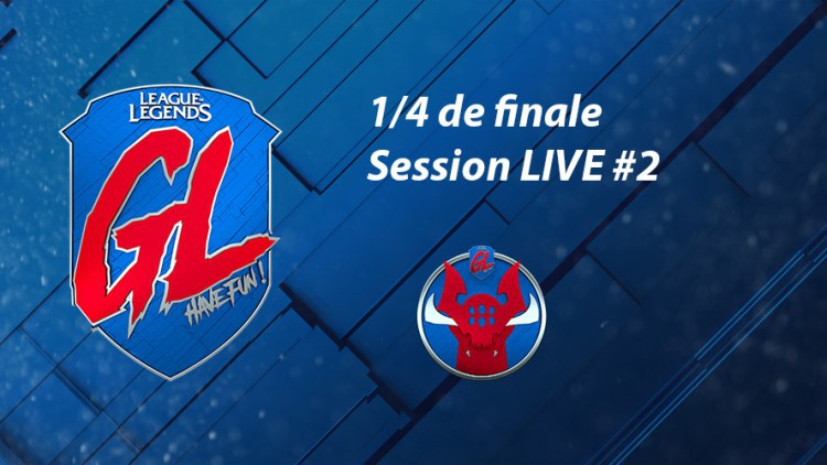 League Of Legends La Grosse Ligue : live derniers quarts de finale split 2